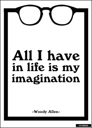 ALL-I-HAVE-IN-LIFE-IS-MY-IMAGINATION